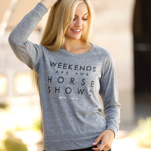Weekends Are For Horse Shows Pullover Heather Grey Equestrian Wardrobe