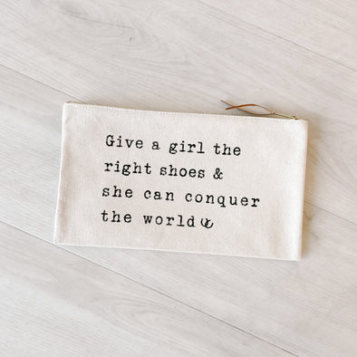 Give A Girl The Right Shoes Pouch