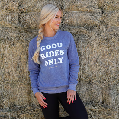 Good Rides Only Sweatshirt