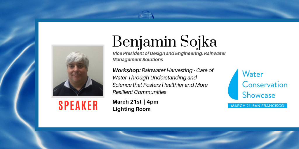 Rainwater Harvesting Workshop with Benjamin Sojka | Vice President of Design and Engineering at RMS