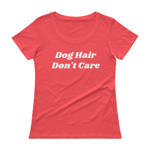 Women's Shirt -Dog Hair Don't Care Tee