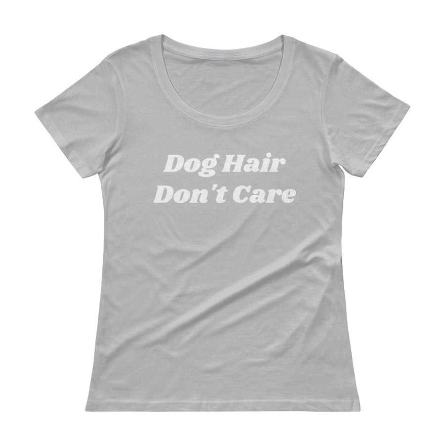 Women's Tee - Dog Hair Don't Care Tee