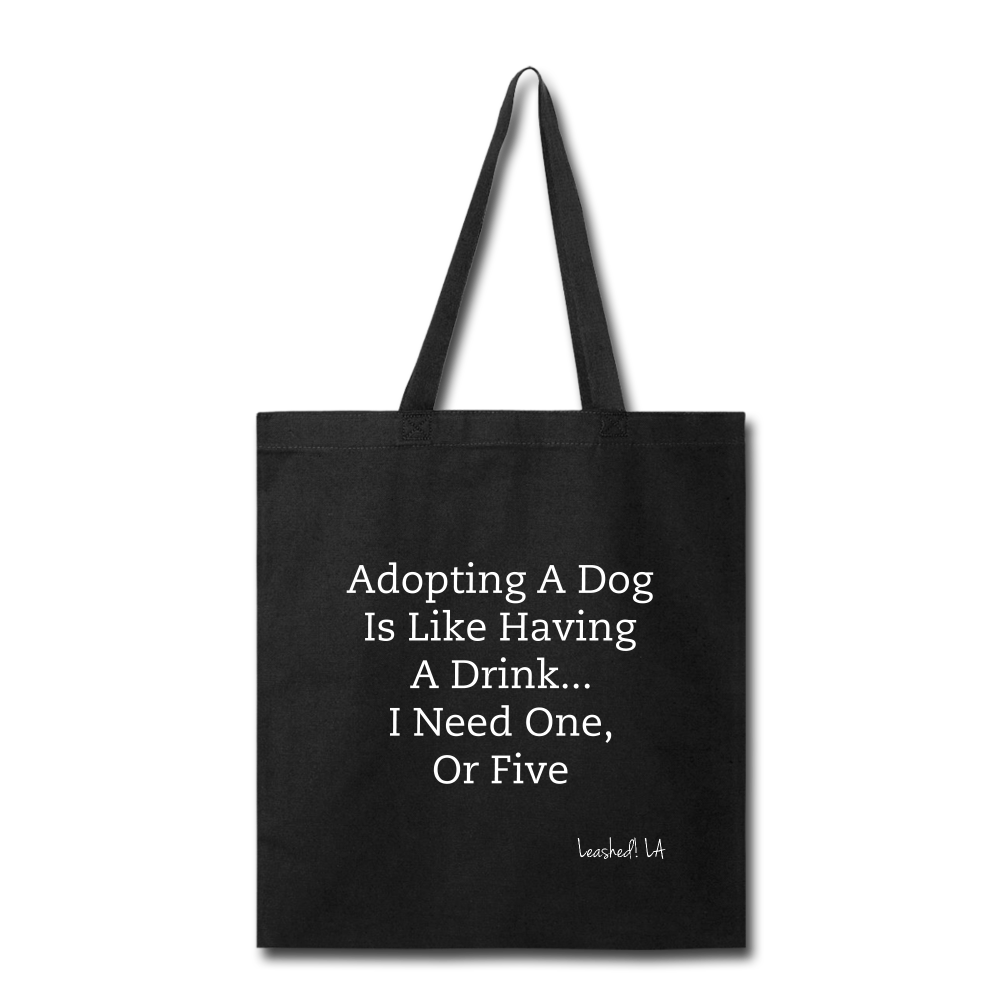 Adopt Don't Shop Tote Bag - black