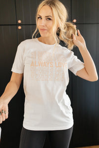 Always Love Graphic Tee in White