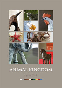 Animal Kingdom Book by Brigitte Grade with step by step instructions to create your own animal sculptures and paintings. Animal sculptures