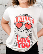 I Willie Love You Tee