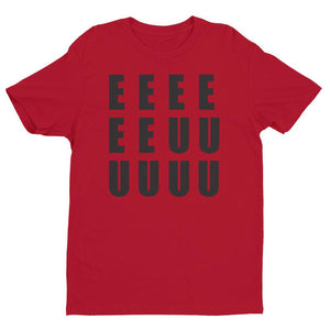 EEEEEEUUUUUU T-shirt shirt - Good Man