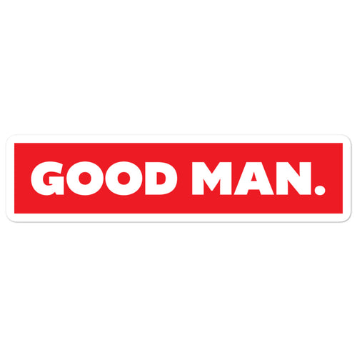 Bubble-free Good Man. stickers - GOOD MAN Street Wear
