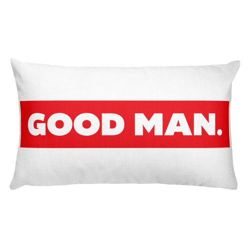 GOOD MAN. Pillow Home - Good Man