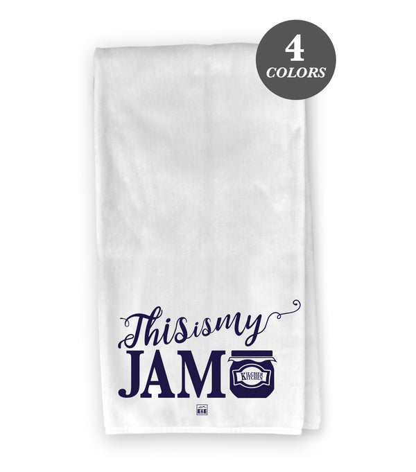 This is my Jam - Flour Sack Kitchen Towel
