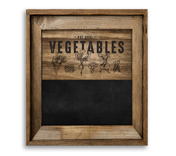 Eat Your Vegetables Barn Wood Framed Chalkboard Combo