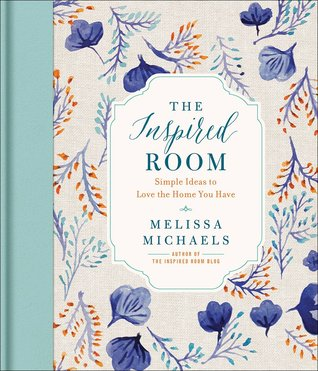 The Inspired Room - Melissa Michaels