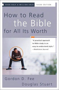 How to Read the Bible for all it's Worth (5377870200992)