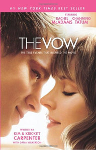The Vow (The True Events that Inspired the Movie)