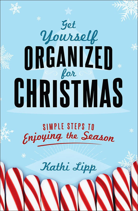 Get Yourself Organised for Christmas - Kathi Lipp