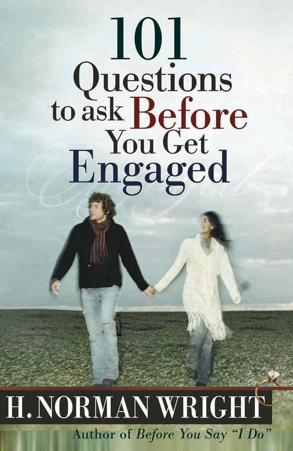 Book - 101 Questions to ask Before You get Engaged by H. Norman Wright