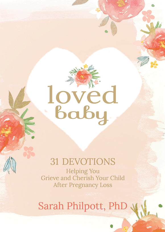 Loved Baby  (31 Devotions for Grieving a Pregnancy Loss) (5368608653472)