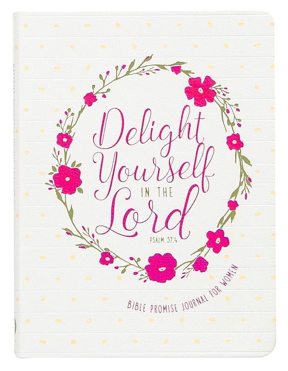 Delight Yourself in the Lord (Promise Journal)