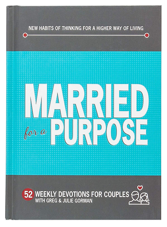 Married for a Purpose (52 Weekly Devotions for Couples) (5368567627936)