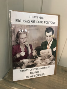 Birthdays are good for you Card (5557935866016)