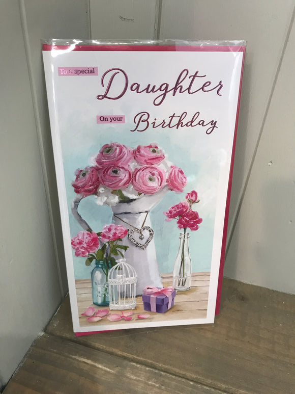 To a Special Daughter on your Birthday Card