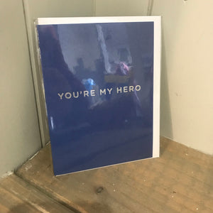You're my Hero Card