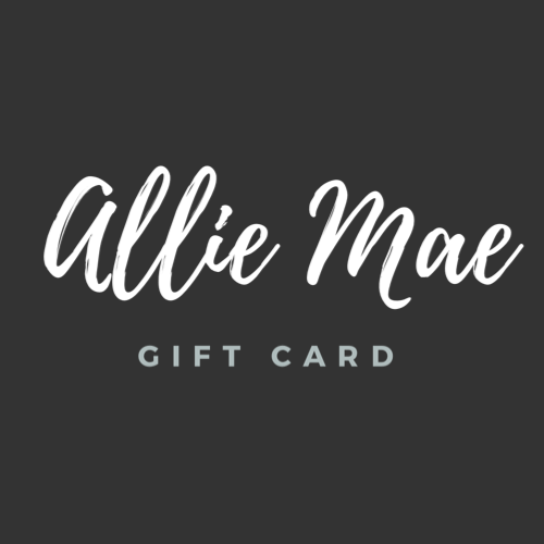Allie Mae Living , Gift Card,  Allie Mae Living ,  Gift Card - Allie Mae Living (4553825058912)