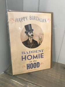 Baddest Homie in the Hood Birthday Card