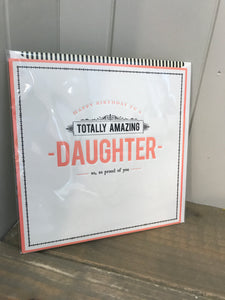 Totally Amazing Daughter Birthday Card
