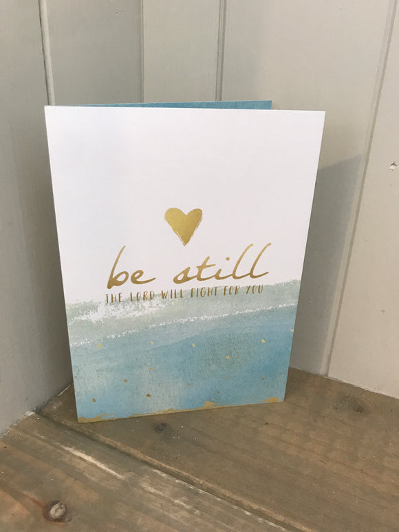 Be Still the Lord will fight for you Card
