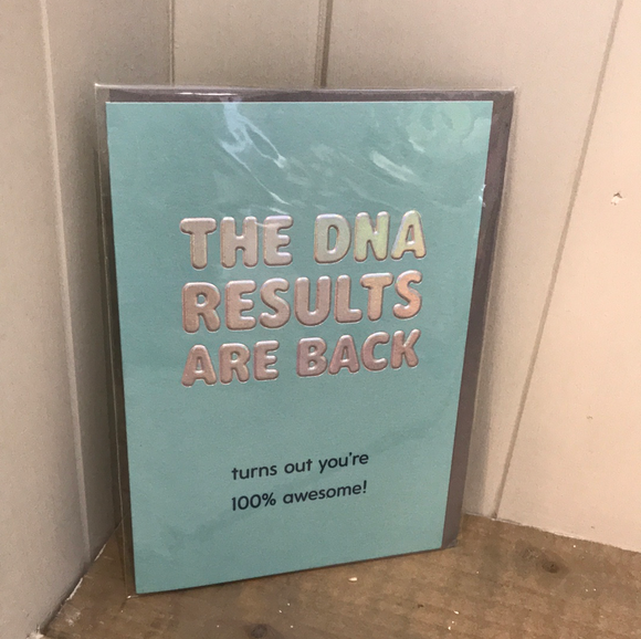 Card - The DNA results are back