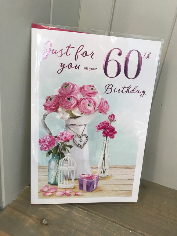 Just for you on your 60th Birthday Card (5499933196448)