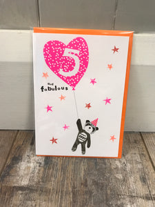 5 and Fabulous Birthday Card