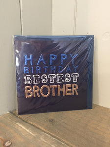 Happy Birthday Bestest Brother Card