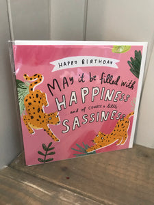 Happiness and Sassiness Birthday Card