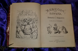 REBECCA AND ROWENA. A ROMANCE UPON ROMANCE. M.A. Titmarsh [William Makepeace Thackeray], 1850 1st Ed.