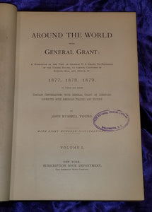 AROUND THE WORLD WITH GENERAL GRANT, John Young 1879 Full Leather 1sts