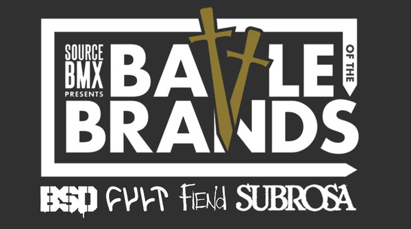 "SOURCE BMX - ""BATTLE OF THE BRANDS"""