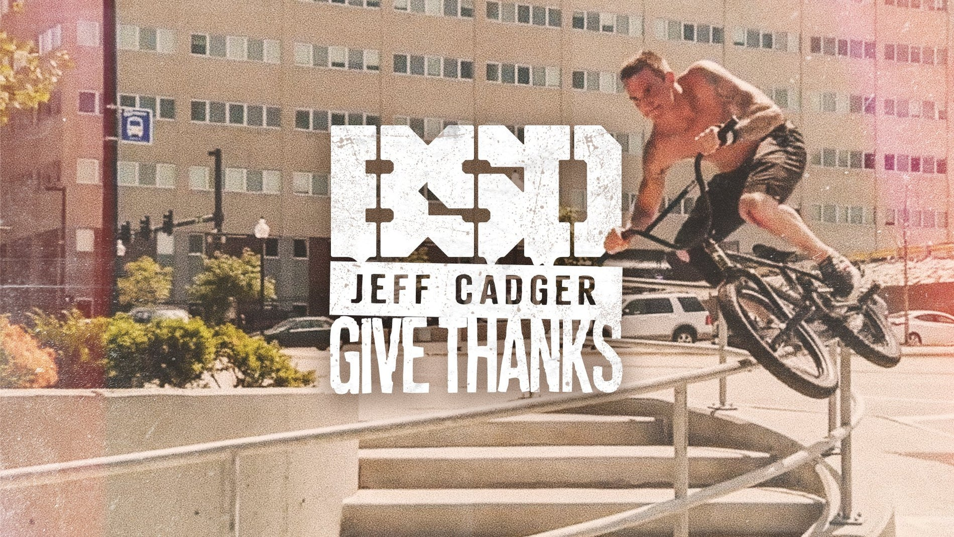 BE THANKFUL FOR JEFF CADGER!