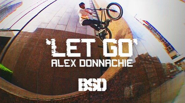 Alex Donnachie 'Let Go' video