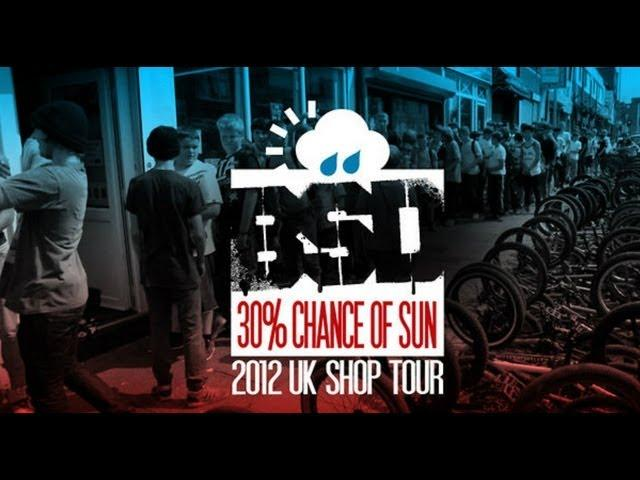 30% Chance of Sun, 2012 UK Shop Tour