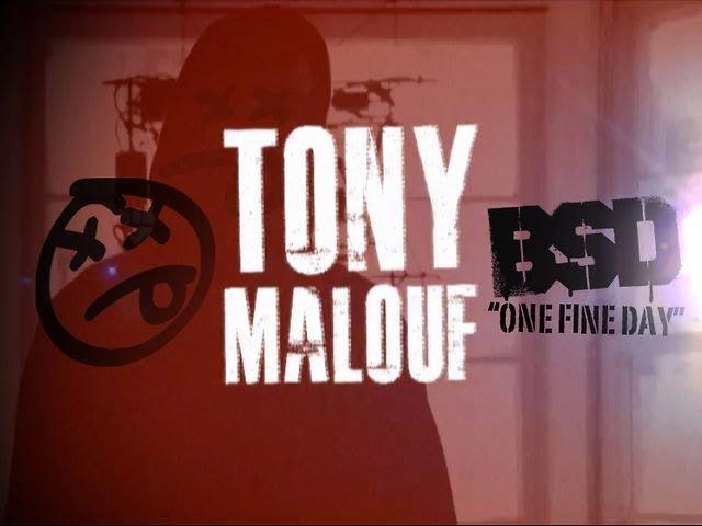"Tony Malouf ""ONE FINE DAY"""