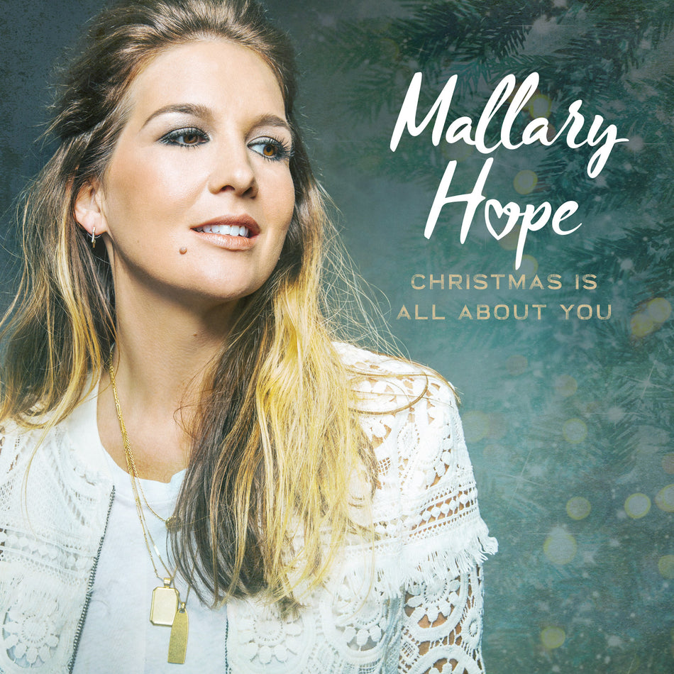 Mallary Hope - Christmas is All About You Album Cover