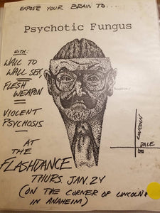 $10 PUNK FLYER - PSYCHOTIC FUNGUS