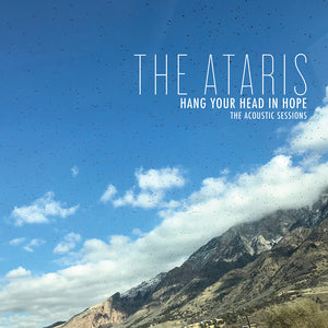 Ataris, The ‎- Hang Your Head In Hope The Acoustic Sessions NEW LP