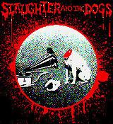 SLAUGHTER AND THE DOGS - BLOOD back patch