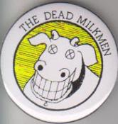 DEAD MILKMEN big button