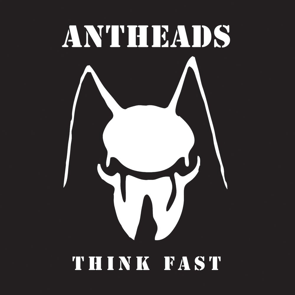 Antheads ‎- Think Fast NEW 7