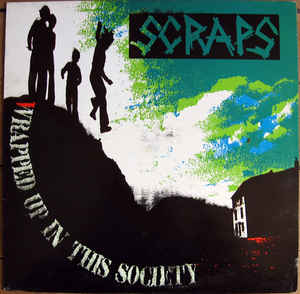 Scraps ‎- Wrapped Up In This Society NEW LP