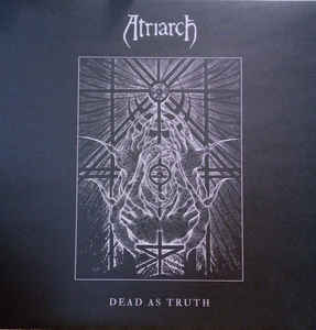 Atriarch ‎- Dead As Truth NEW METAL LP